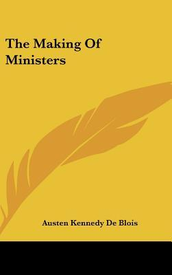 The Making of Ministers
