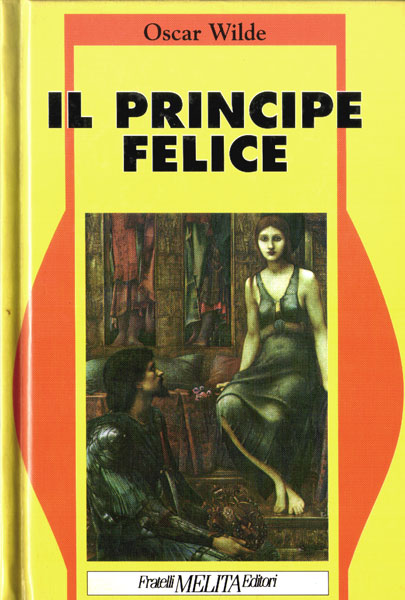 Il Principe Felice E Altri Racconti Oscar Wilde 106 Recensioni