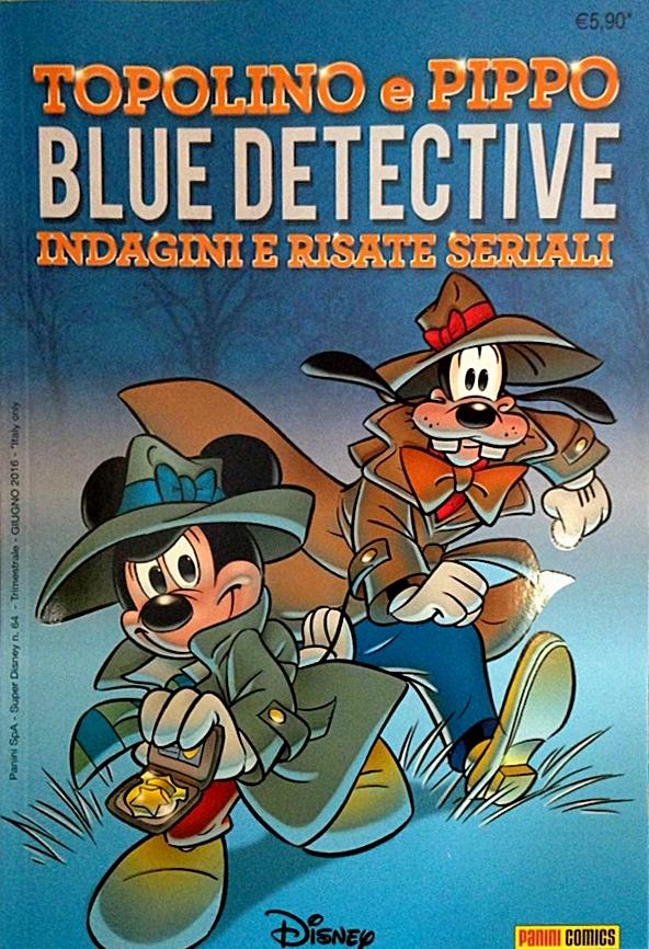 Topolino e Pippo Blue detective: indagini e risate seriali