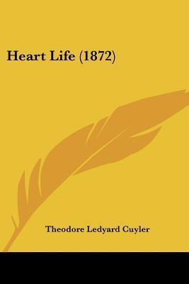 Heart Life (1872)
