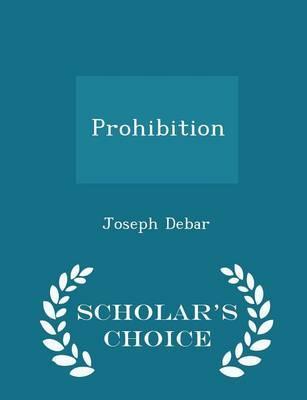 Prohibition - Scholar's Choice Edition