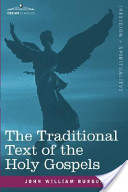 The Traditional Text of the Holy Gospels