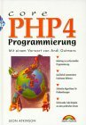 Core PHP Programmierung, m. CD-ROM