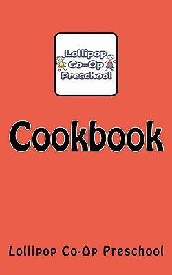 Lollipop Co-Op Preschool Cookbook