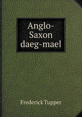 Anglo-Saxon Daeg-Mael
