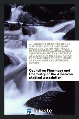 A handbook of useful drugs