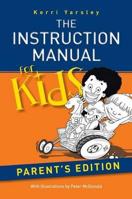 The Instruction Manual for Kids