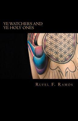 Ye Watchers and Ye Holy Ones