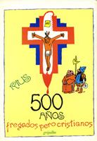 500 años fregados p...