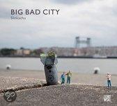 Big Bad City / druk ...