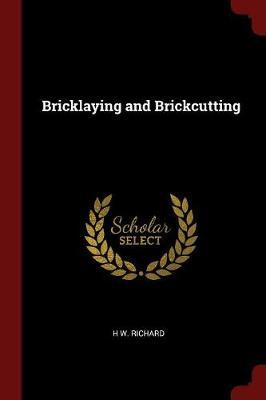 Bricklaying and Brickcutting