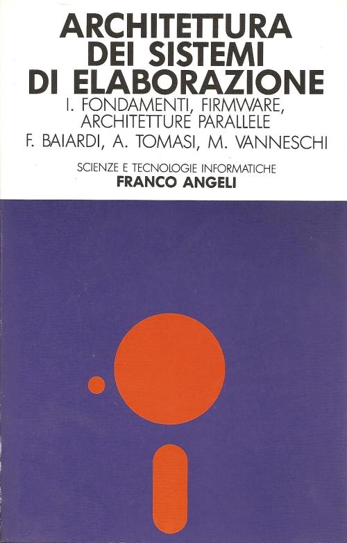 Architettura dei sistemi di elaborazione vol. 1
