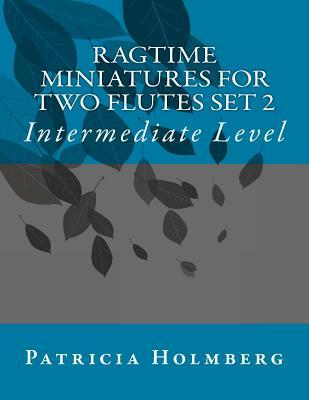 Ragtime Miniatures for Two Flutes Set 2