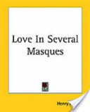 Love in Several Masques