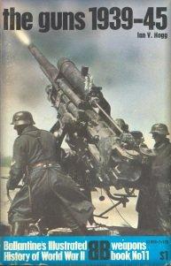 The Guns: 1939-45