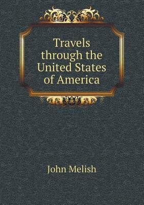 Travels Through the United States of America