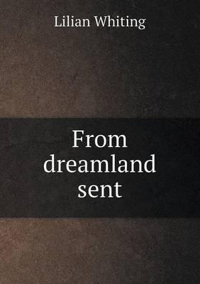 From Dreamland Sent