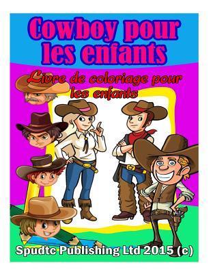 Cowboy Pour Les Enfa...