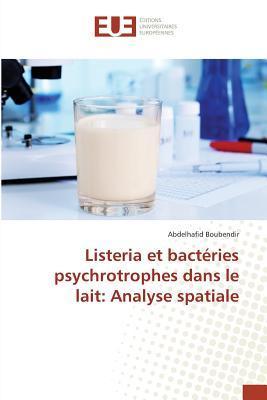 Listeria et Bacteries Psychrotrophes Dans le Lait
