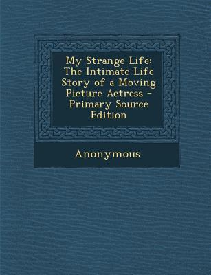 My Strange Life