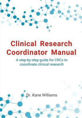 Clinical Research Coordinator Manual