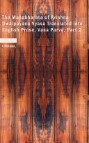 The Mahabharata of Krishna-Dwaipayana Vyasa Translated Into English Prose, Vana Parva 2