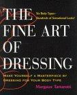 The Fine Art of Dressing