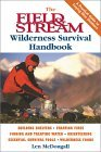 The Field & Stream Wilderness Survival Handbook