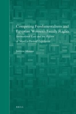 Competing Fundamentalisms and Egyptian Women's Family Rights