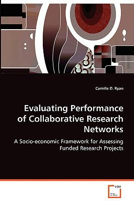 Evaluating Performance of Collaborative Research Networks