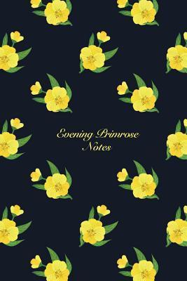 Evening Primrose Notes