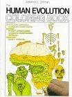 The Human Evolution Colouring Book