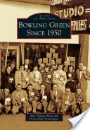 Bowling Green Since 1950