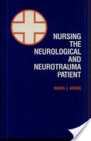 Nursing the Neurological and Neurotrauma Patient