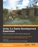 Unity 3. X Game Development Essentials