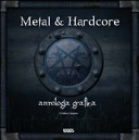 Metal and hardcore. Antologia grafica