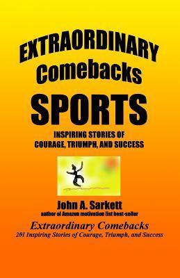 Extraordinary Comebacks Sports