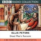 Dead Man's Ransom Bbc Radio 4 Full-Cast Dramatisation