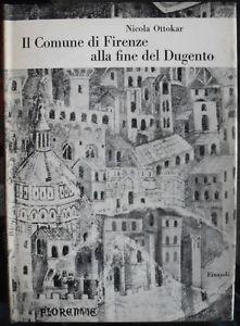Il comune di Firenze alla fine del Dugento