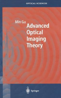 Advanced Optical Imaging Theory