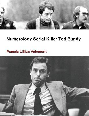 Numerology Serial Killer Ted Bundy