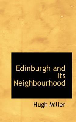 Edinburgh and Its Neighbourhood
