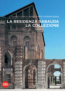 La residenza sabauda. La collezione