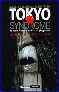 Tokyo syndrome
