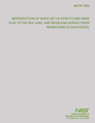 Introduction of Wave-Set-Up Effects and Mass Flux to the Sea, Lake, and Overland Surges from Hurricanes Model