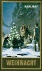 Gesammelte Werke, Bd.24, Weihnacht im wilden Westen