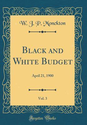 Black and White Budget, Vol. 3