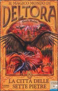 Il magico mondo di Deltora - Vol. 8