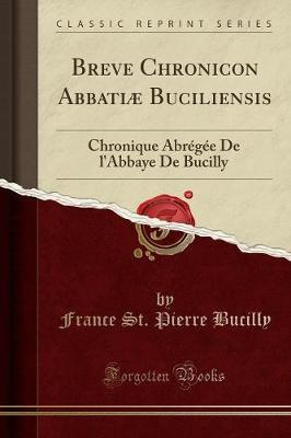 Breve Chronicon Abbatiæ Buciliensis