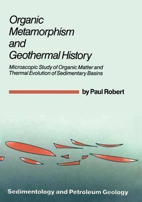Organic Metamorphism and Geothermal History